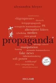 Propaganda. 100 Seiten