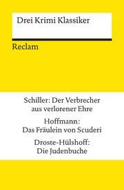 Drei Krimi Klassiker: Schiller/Hoffmann/Droste-Hülshoff