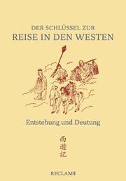 Der Schlüssel zur 'Reise in den Westen'