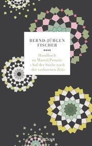 Handbuch zu Marcel Prousts 'Auf der Suche nach der verlorenen Zeit'