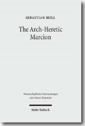 The Arch-Heretic Marcion