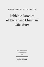 Rabbinic Parodies of Jewish and Christian Literature