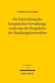 Die Entwicklung des Europäischen Verwaltungsrechts aus der Perspektive der Handlungsformenlehre - Cover