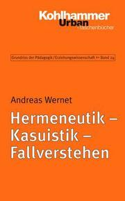 Hermeneutik, Kasuistik, Fallverstehen