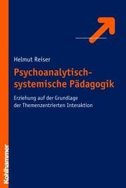 Psychoanalytisch-systemische Pädagogik