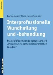 Interprofessionelle Wundheilung und -behandlung
