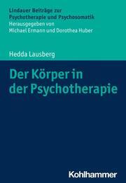 Der Körper in der Psychotherapie