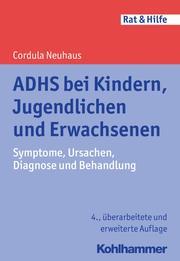 ADHS bei Kindern, Jugendlichen und Erwachsenen