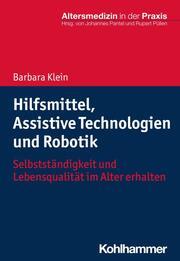 Hilfsmittel, Assistive Technologien und Robotik