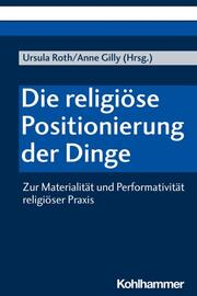 Die religiöse Positionierung der Dinge - Cover