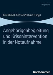 Angehörigenbegleitung und Krisenintervention in der Notaufnahme