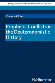 Prophetic Conflicts in the Deuteronomistic History