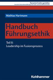 Handbuch Führungsethik