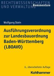 Ausführungsverordnung zur Landesbauordnung Baden-Württemberg (LBOAVO)