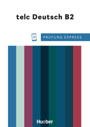 Prüfung Express - telc Deutsch B2