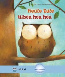Heule Eule/Hibou hou hou