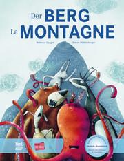 Der Berg/La Montagne