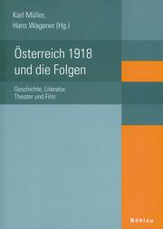 Österreich 1918 und die Folgen