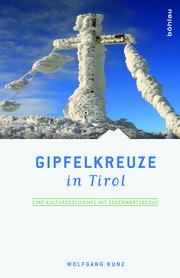 Gipfelkreuze in Tirol