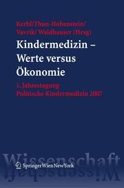 Kindermedizin Werte versus Ökonomie