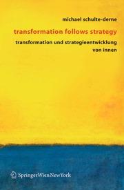 Transformation follows strategy
