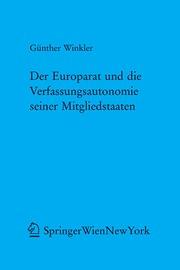 Der Europarat und die Verfassungsautonomie seiner Mitgliedstaaten