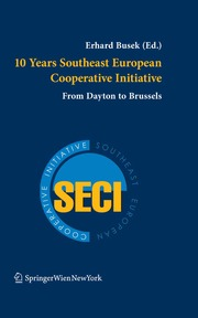 10 Years Southeast European Cooperative Initiative