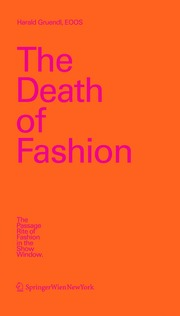 The Death of Fashion. The Passage Rite of Fashion in the Show Window