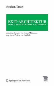 Exit-Architektur Design zwischen Krieg und Frieden