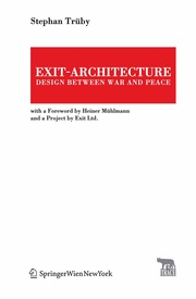 Exit-Architecture Design between War and Peace