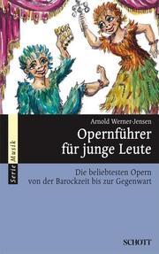 Opernführer für junge Leute
