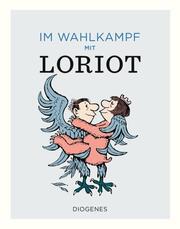 Im Wahlkampf mit Loriot