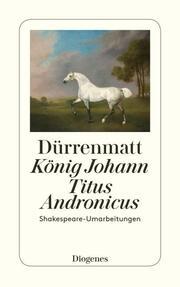 König Johann/Titus Andronicus