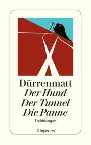 Der Hund/Der Tunnel/Die Panne