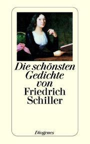 Die schönsten Gedichte von Friedrich Schiller