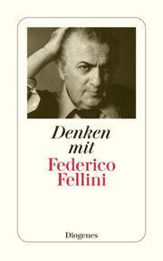 Denken mit Federico Fellini