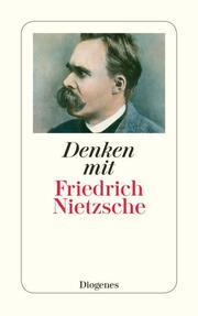 Denken mit Friedrich Nietzsche