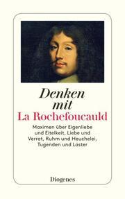 Denken mit La Rochefoucauld