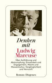 Denken mit Ludwig Marcuse