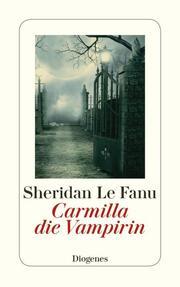 Carmilla, die Vampirin