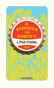 Die Bierkönigin von Minnesota - Cover