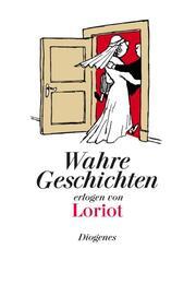 Wahre Geschichten, erlogen von Loriot