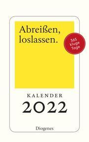 Abreißen, loslassen 2022