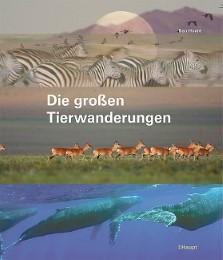 Die großen Tierwanderungen
