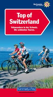 Top of Switzerland - Deutsche Ausgabe