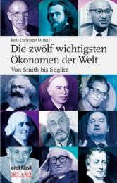 Die zwölf wichtigsten Ökonomen der Welt