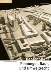 Repetitorium Planungs-, Bau- und Umweltrecht