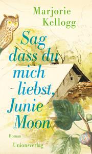 Sag dass du mich liebst, Junie Moon - Cover