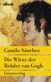 Die Witwe der Brüder van Gogh