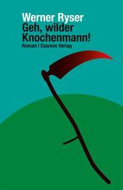 Geh, wilder Knochenmann!